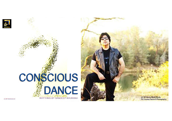"Sandeep Khurana:  ""Conscious Dance Rhythms"" -Spiritually Inspired Pieces of Music!"