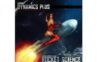 "Dynamics Plus: ""Dynamic Universe Volume 9 Rocket Science"" – Rapidly Shifting Rap Moods!"
