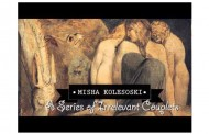 "Misha Kolesoski: ""A Series of Irrelevant Couplets"" – as Emotive as it is Colorful and Spirited!"