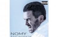 "Nomy: ""Psychopath"" – Ten Tracks of Sheer Firepower!"