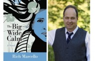 """The Big Wide Calm"" by Rich Marcelo – A Must Have Novel For Lovers of Music!"
