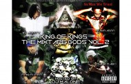 MTMS Promotions Presents King of Kings Vol.2 The Mixtape Gods – Hosted by @DJMalonePro & @PromoGodMother