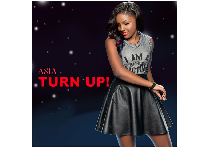 "ASIA NICOLE POWELL drops her latest single – ""TURN UP"""