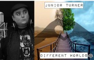 "Junior Turner: ""Different Worlds"" -Deep, smooth, and fresh, from top to bottom!"