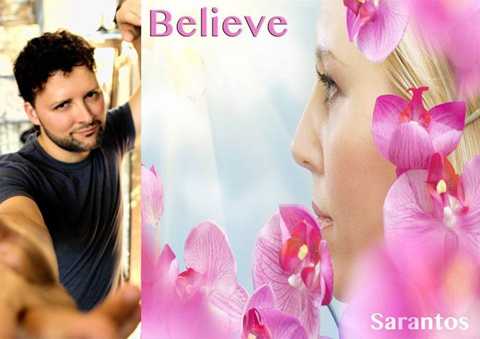 "Sarantos: ""Believe"" is smoky and emotional!"