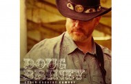 "Doug Briney: ""Super Country Cowboy"" Weaves a Tapestry of Humanity"