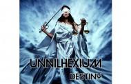 """Unnilhexium: """"Destiny"""" -An electronic symphony!"""