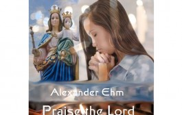 """Alexander Ehm: """"Praise the Lord"""" -A primal and celestial experience"""