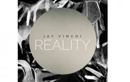 """Jay Vinchi: """"Reality"""" -Enthralling and worthy of your time!"""
