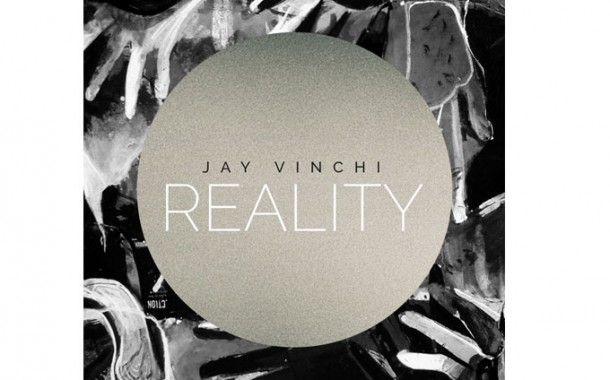 "Jay Vinchi: ""Reality"" -Enthralling and worthy of your time!"