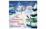 "Grammy Nominated  Judy Pancoast Releases ""The House on Christmas Street"" 2014"