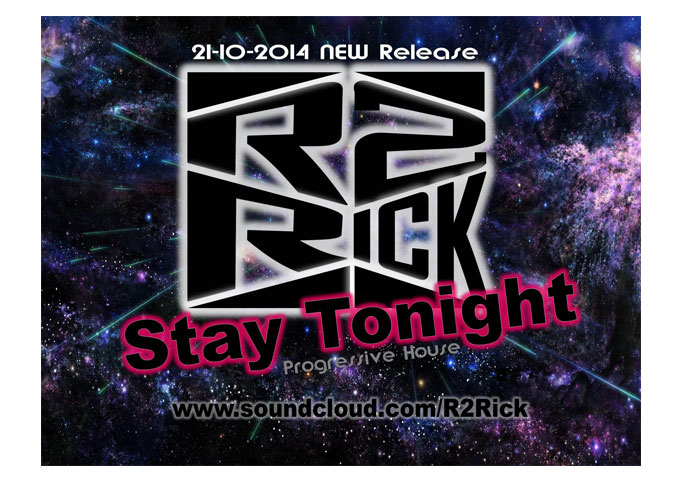 "R2Rick: ""Stay Tonight"" could perfectly fit into the mainstream dance charts"