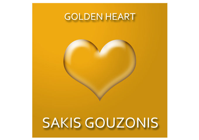 "Sakis Gouzonis: ""Golden Heart"" gets into your very soul and enriches it!"