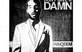 "Haiqeem: ""Don't Give A Damn"" – An unprecedented artistic metamorphosis!"