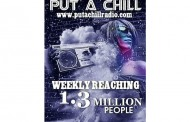 Put A Chill Radio Launches The First Platform That Opens The Door For New Artists On Major Radio!