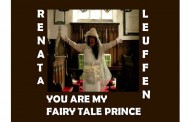 "Renata Leuffen: ""You Are My Fairy Tale Prince"" – outside the realms of conventional music composition"