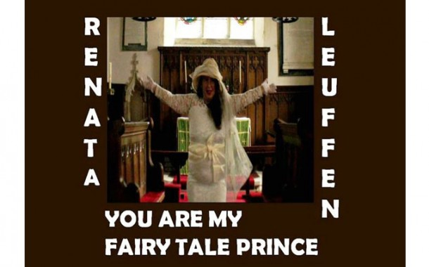 """Renata Leuffen: """"You Are My Fairy Tale Prince"""" – outside the realms of conventional music composition"""