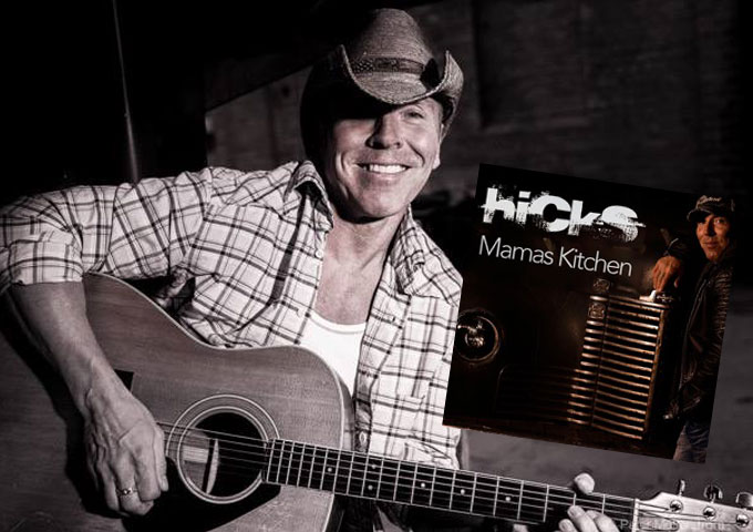 """Mama's Kitchen"": If you like country rock it really doesn't get any better than HICKS!"