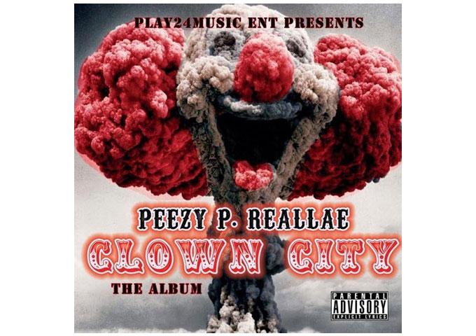 "Peezy P Reallae: ""Amen"" off the album ""Clown City"""