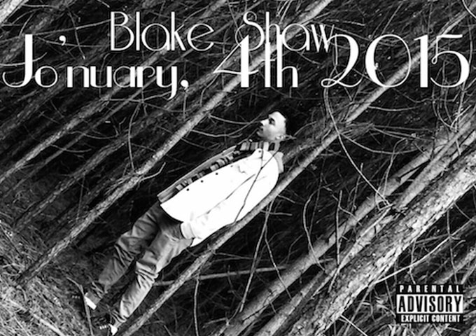 "Blake Shaw: ""Jo'nuary 4th, 2015"" – an enticing blend of Hiphop and RnB grooves"