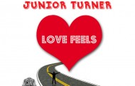 "Junior Turner: ""Love Feels"" mixes pop sensibilities and soulful cues"