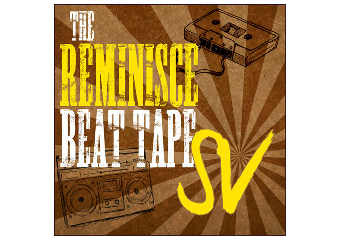 "Sean ""SV"" Veligor: ""The Reminisce Beat Tape"" is ready for FREE DOWNLOAD Now!"