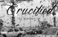 "Ted Bergqvist: ""Crucified"" pays homage to the universal fear of heartbreak"