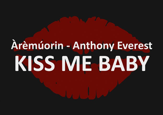Àrèmúorin – Anthony Everest: 'Kiss Me Baby' – Reloaded – each and every