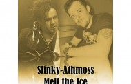 "Athmoss & Slinky: ""Melt The Ice"" is the incarnation of superb AOR!"