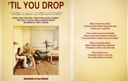 "'Til You Drop: ""When A Man Loves Another"" – a powerful message on a dreamy soundscape"