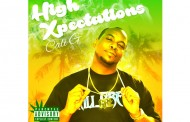 "Grim Reality Entertainment presents the second studio album by Cali G – ""High Xpectations"""
