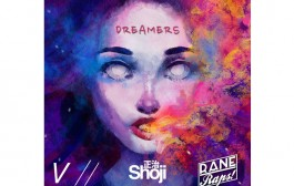 "RaneRaps: ""Dreamers (produced by Vantage & Shoji) – multi-flavored lyrical expression!"