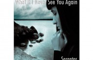 """Sarantos: """"What If I Never See You Again"""" – a close look at the frustration and emotion surrounding death"""