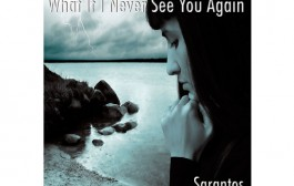 "Sarantos: ""What If I Never See You Again"" – a close look at the frustration and emotion surrounding death"