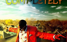 """""""Completely"""" is nothing less than a reaffirmation of Samie Bisaso's commitment!"""