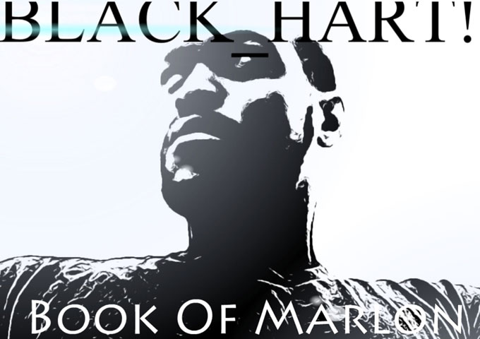 """Black Hart: """"Book of Marlon"""" - rhymes to penetrate the mind"""