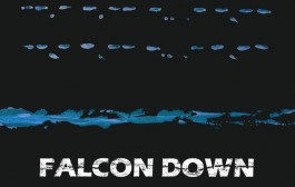 "Falcon Down: ""Mayday Mayday, Pt. 1″ blends the heart of rock into diverse-sounding, musical collages"