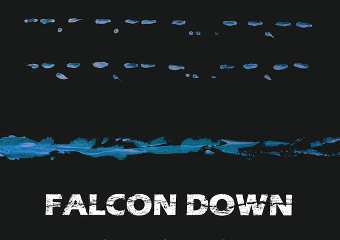 """Falcon Down: """"Mayday Mayday, Pt. 1"""" blends the heart of rock into diverse-sounding, musical collages"""