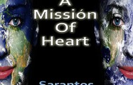 "Sarantos: ""A Missión of Heart"" – is all about giving…"