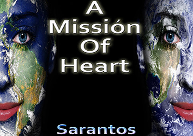 """Sarantos: """"A Missión of Heart"""" – is all about giving…"""