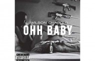 "Wilson Charles: ""Ohh Baby"" single to drop June 9th!"