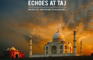 "Abhishek Chaudhary: ""Echoes at Taj"" – physically seductive, emotionally charged, and achingly beautiful"