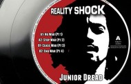 """No War"" – Reality Shock ft Junior Dread is an inspiring song"
