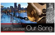 "Seth Balestrieri to officially release ""Our Song (Boston Strong)"" on July 15th"