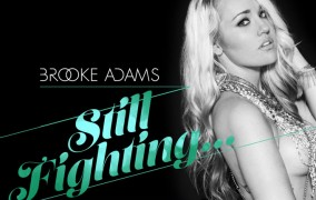 """Still Fighting"" is an absolute high quality release from Brooke Adams!"