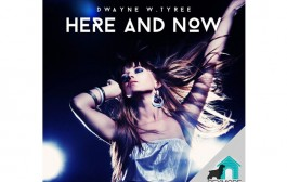 """Here and Now"" – Very drum and percussion oriented, Dwayne W.Tyree is a deep bassy breath of fresh sound."