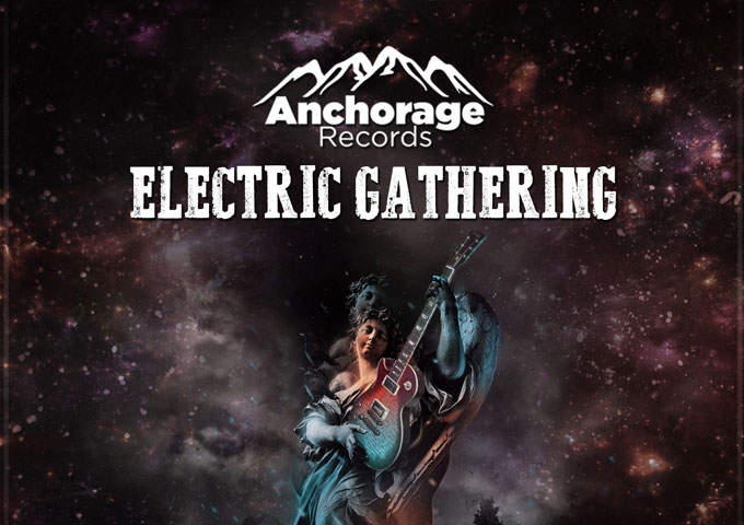 """Anchorage Records to Release """"Electric Gathering"""" – a collection of electric six-string warlords!"""