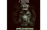 "Teacher Preacher: ""Tales of an Appalachian King"" is mostly comprised of creative, innovative rhymes and beats!"