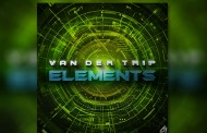 "Van Der Trip: ""ELEMENTS"" – adds an intoxicating dimension to Trance"