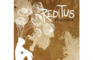"Reditus – The ""Persona EP"" is a very strong and eclectic Ep spanning a variety of moods and styles"